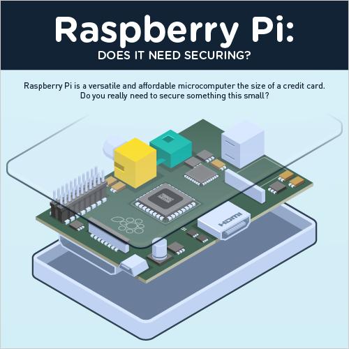 図:ラズベリーパイの安全性を考える>